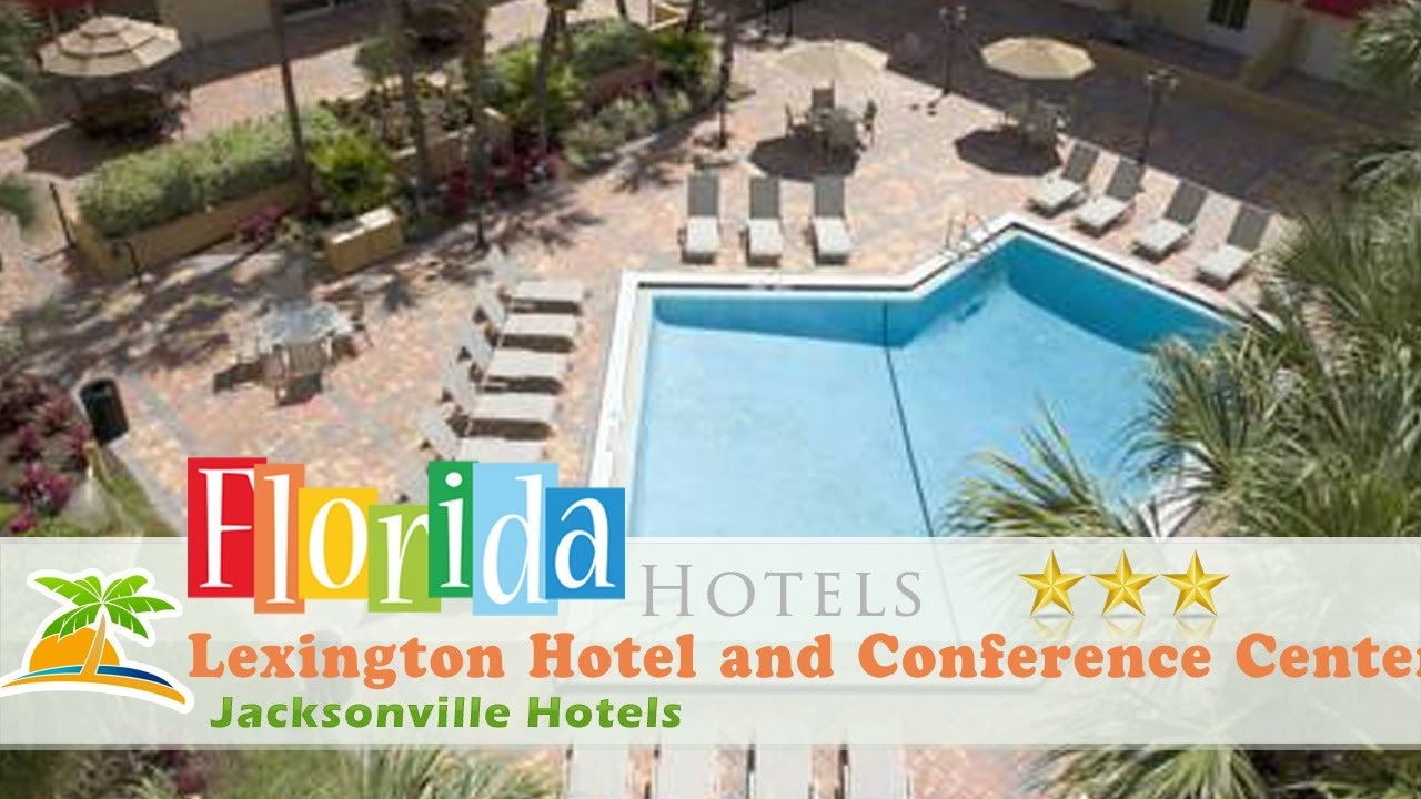 lexington hotel and conference center jacksonville riverwalk