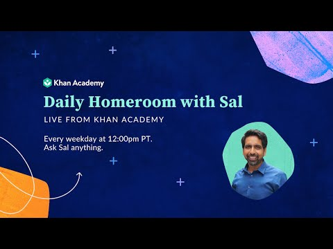 Daily Live Homeroom With Sal: Wednesday, March 25