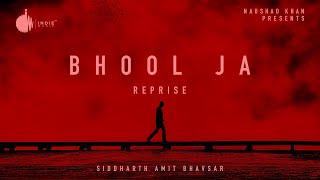Bhool Ja Reprise (Siddharth Amit Bhavsar) Mp3 Song Download