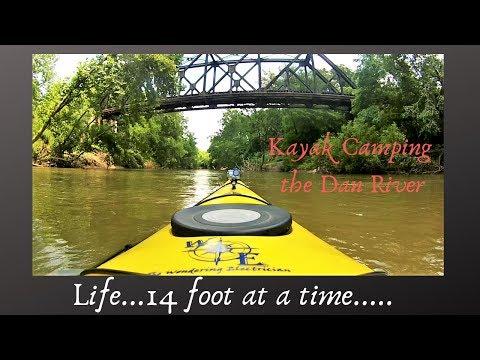Life, 14 Foot At A Time...Kayak Camping Dan River NC