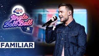 Liam Payne Familiar Live at Capital 39 s Jingle Bell Ball 2019 Capital.mp3