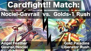 Gavrail/Nociel vs. Gold Paladin (Liberators) Grade 1 Rush  |  CARDFIGHT!! VANGUARD MATCH