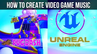 How to Make Video Game Music - The Making of the Score for Pug Dash