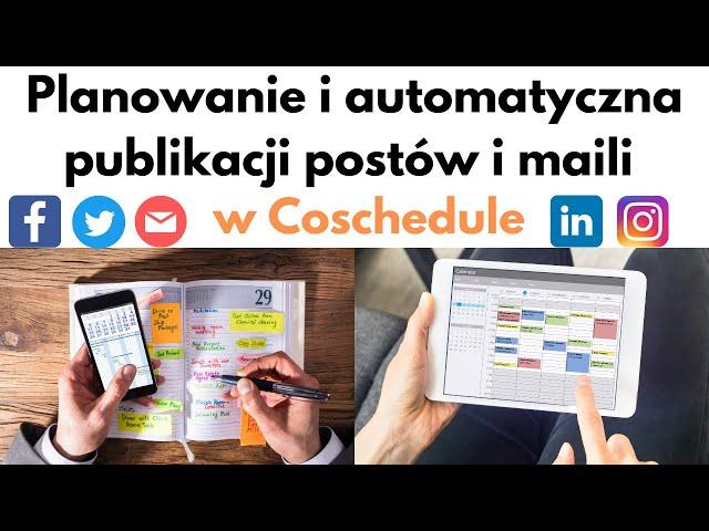 Jak planować posty na FB, Instagramie, Linkedin i Twitter 👀 Coschedule 🎯👨💻