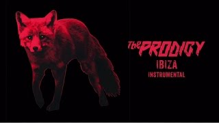 The Prodigy - Ibiza (Instrumental)