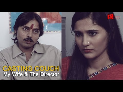 Superior A Short Film On Casting Couch   My Wife And The Director   Bengali Short  Film   Binjola Films Bangla