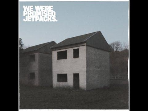 We Were Promised Jetpacks - Quiet Little Voices Sub Español