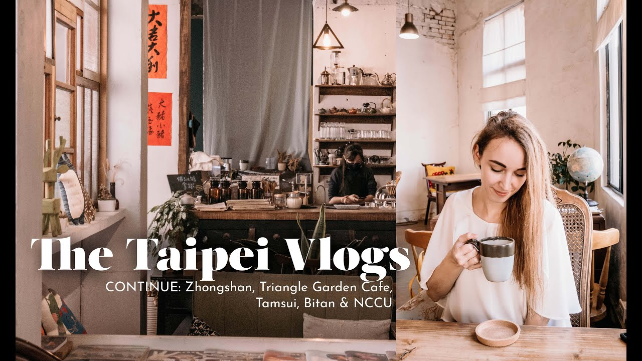 The Taipei Vlogs Continue | Zhongshan, Tamsui, Bitan & NCCU