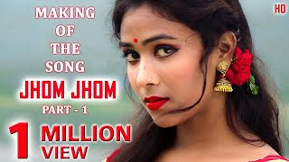 Making of the song - Jhom Jhom (Part -1) || Album - Jhom Jhom || New Santali Video 2021