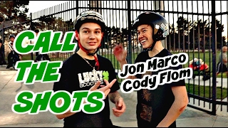 CALL THE SHOTS WITH CODY FLOM