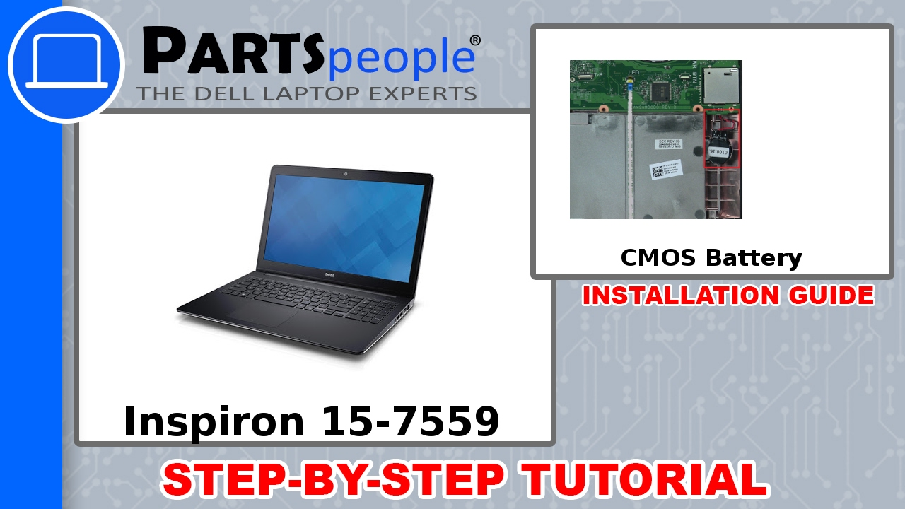 Dell Inspiron 15-7559 (P57F002) CMOS Battery How-To Video Tutorial