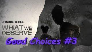 The Walking Dead Michonne Episode 3 What We Deserve Ending - Part 3 Good Choices