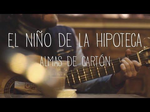 EL NIÑO DE LA HIPOTECA - ALMA DE CARTON - AUDIOVISESSIONS