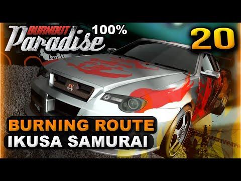 Burnout Paradise 100% - Burning Route: Ikusa Samurai  - Walkthrough Part 20 [Ikusa GT]