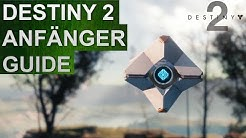 Destiny 2 Anfänger Guide / Neueinsteiger Guide / New Light Guide (Deutsch/German)