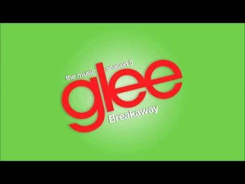 Breakaway   Glee [HD FULL STUDIO]