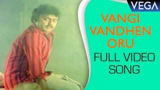 Vangi Vandhen Oru Video Song || Uzaithu Vazha Vendum Tamil Movie