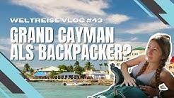 Als Backpacker auf den Cayman Islands - unser Reisebericht - Weltreise VLOG #43 4K