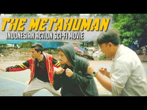 THE METAHUMAN (Indonesian Action, Sci-Fi Movie)