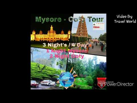 3N/4D Mysore Ooty Tour Package | By Travel World