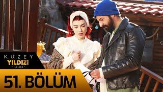 Kuzey Yıldızı İlk Aşk 51. Bölüm
