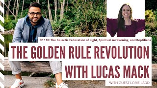 The Galactic Federation of Light, Spiritual Awakening, and Reptilians with Lorie Ladd