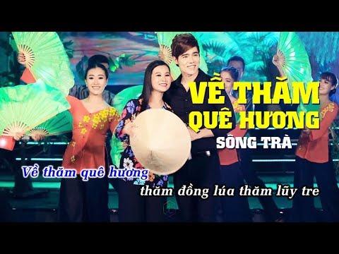 Về Thăm Quê Hương (Karaoke) Dương Hồng Loan, Lưu Chí Vỹ