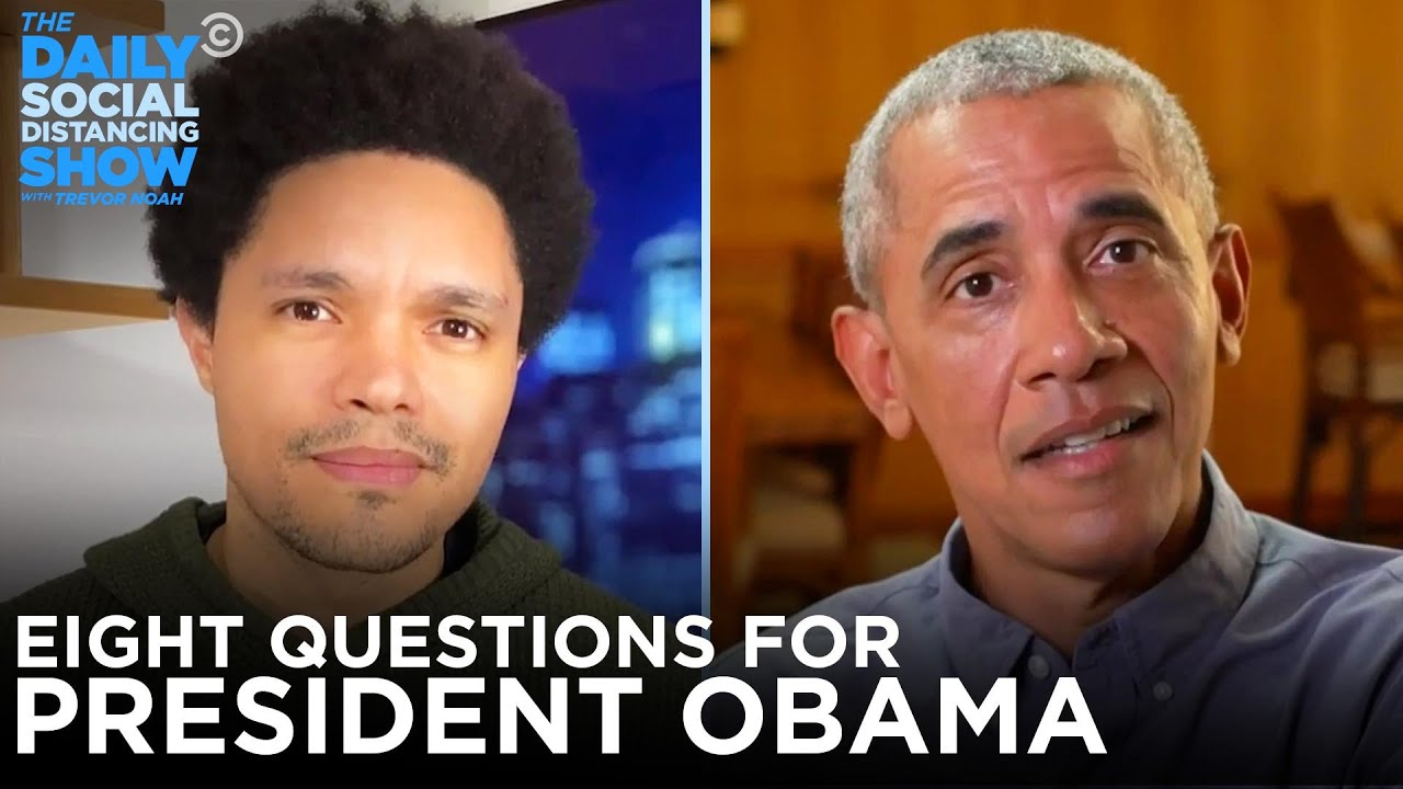 Eight Questions For President Obama | The Daily Social Distancing Show