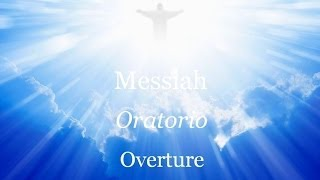 · Handel · Oratorio Messiah · Overture ·