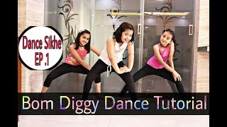 Dance Tutorial | Bom Diggy Dance choreography | Zack Knight x Jasmin Walia| | dance sikhe EP.1