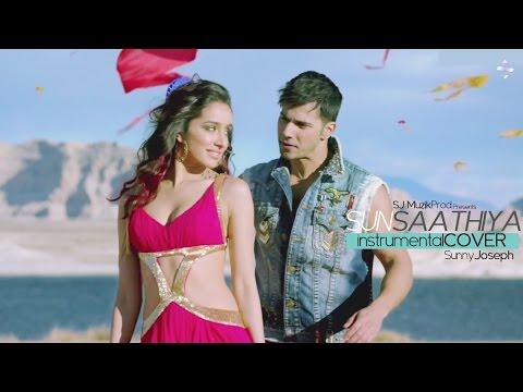 Sun Saathiya | ABCD 2 | Instrumental Cover | Sunny Joseph