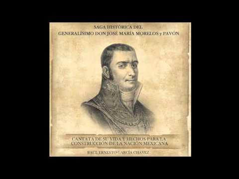 Dr. Raúl García Chávez: Saga Histórica del Generalísimo Don José María Morelos y Pavón