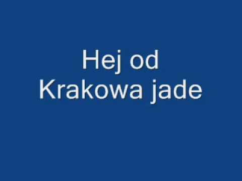 Hej, od Krakowa jade