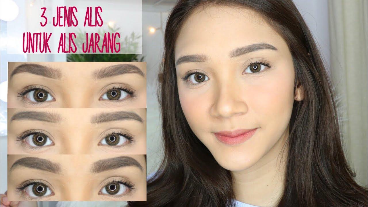 3 Brow Style Untuk Alis Tipis Tutorial Bikin Alis Youtube