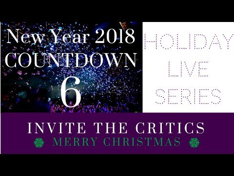 2018 COUNTDOWN - 6: How to deal with criticism and personal attacks