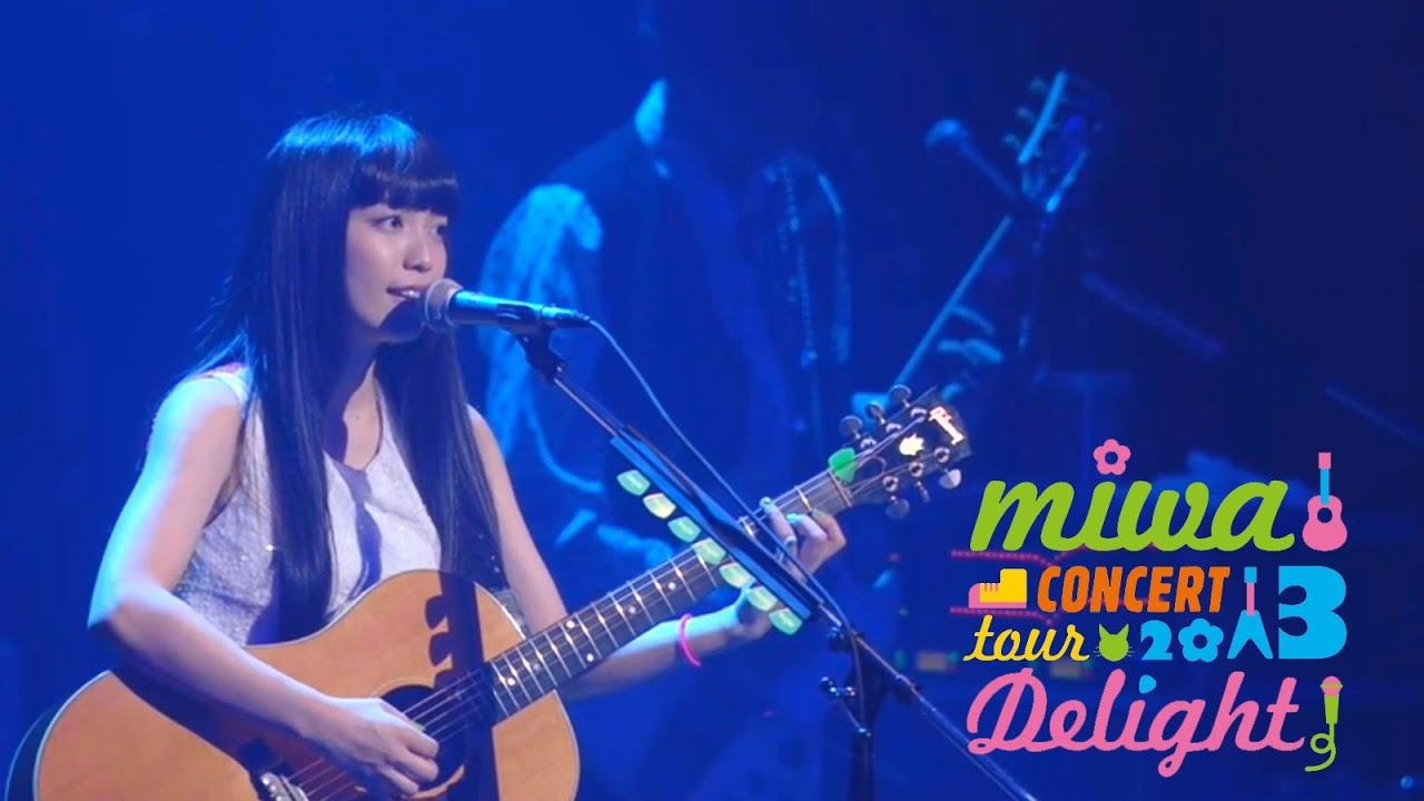 "miwa - nukumori [concert tour 2013 ""Delight""]"