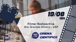 Cinema Científico: Radioactive