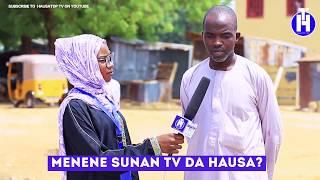 Menene Sunan TV Da Hausa  Street Questions EPISODE 21