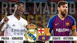 REAL MADRID 2-0 BARCELONA | LA LIGA EN JUEGO | PREVIA-HORARIOS-CANALES | EL CLÁSICO 2021