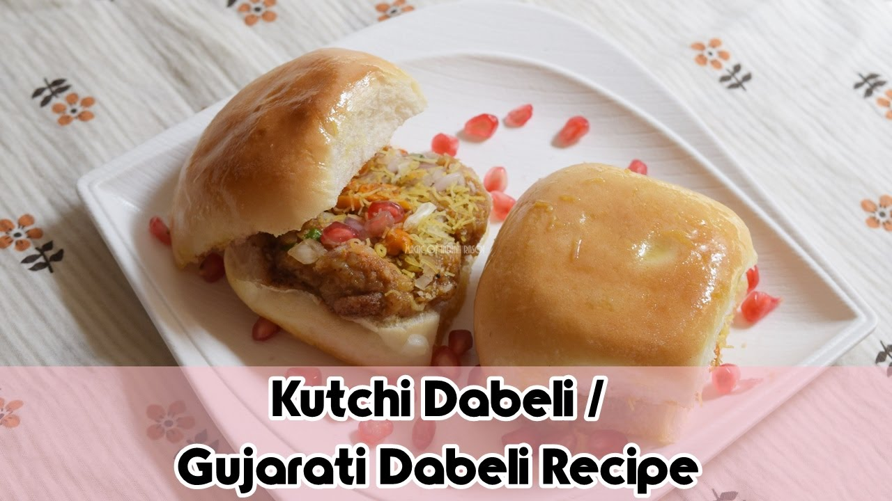 Kutchi dabeli gujarati dabeli recipe magic of indian rasoi youtube forumfinder Images