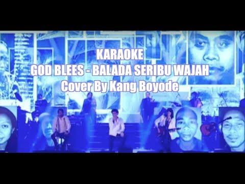 Karaoke GOD BLESS Balada Sejuta Wajah Kang Boyode