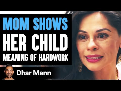 Mom Teaches Daughter Meaning of Hard Work   Dhar Mann. http://bit.ly/2Q6cQQf