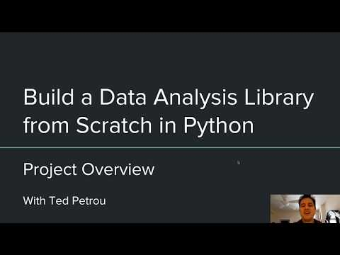 build-a-data-analysis-library-from-scratch-in-python-(1/57):-project-overview