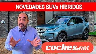Los SUV híbridos que llegan este verano de 2020 | Novedades / Review en español | coches.net