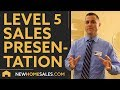 New Home Sales Presentation and Product Demonstration -  LEVEL 5 - New Home Sales Training - LEARS