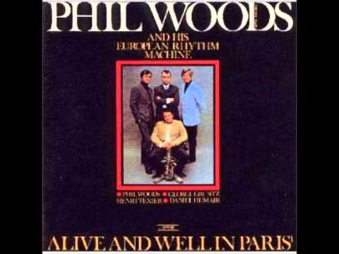 Phil Woods / And When We Are Young (Full Ver.)
