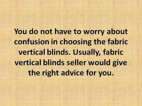 Choosing Fabric Vertical Blinds