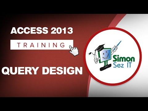 Microsoft Access 2013 Tutorial Query Design
