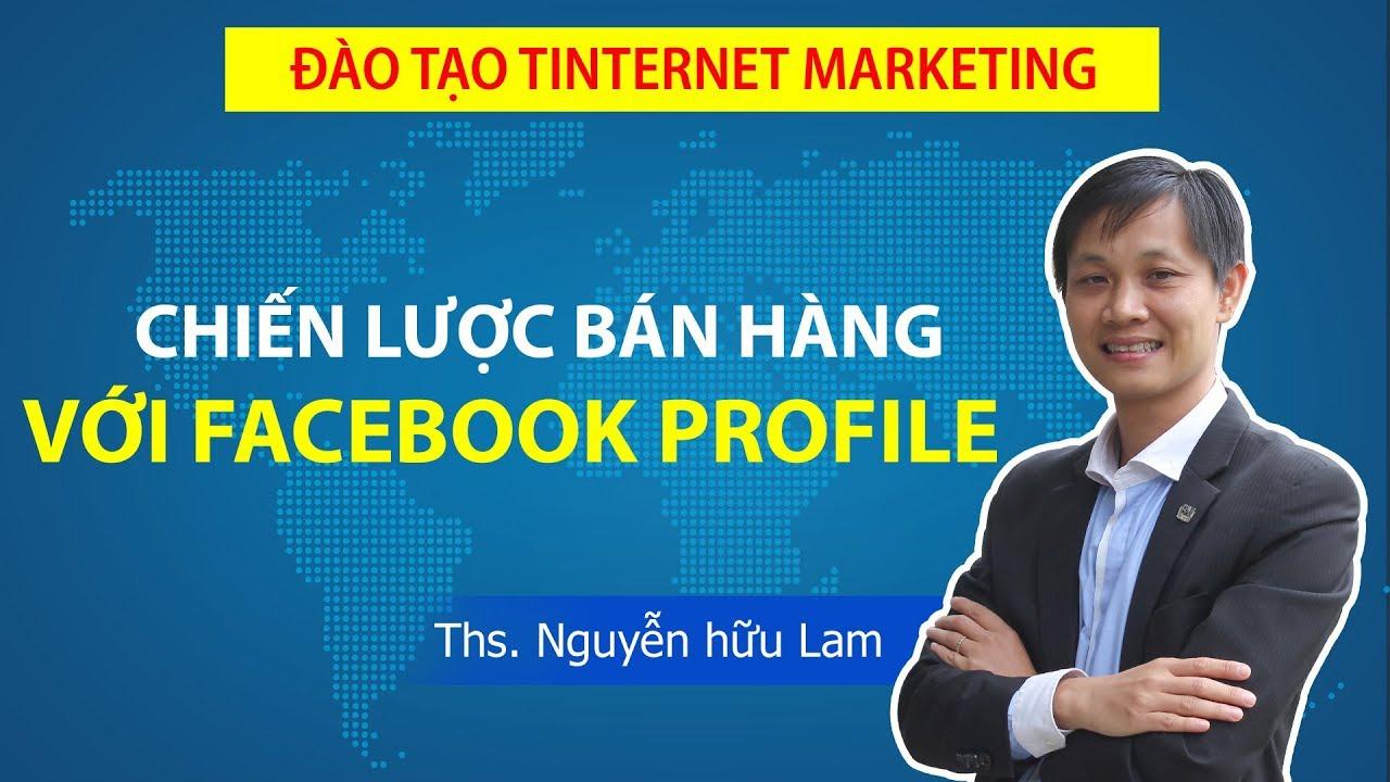 Chia sẻ kinh nghiệm bán hàng hiệu quả trên Facebook cá nhân