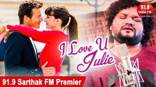 Download lagu I Love You Thare Kahide Julie - Full Audio | Human Sagar | Romantic Song | Sidharth TV